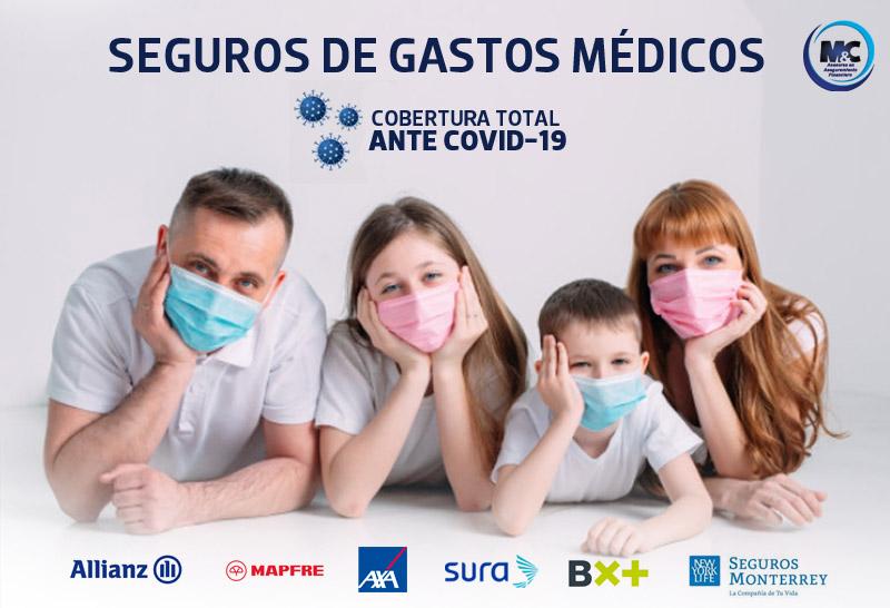 Seguros de gastos médicos que cubren coronavirus allianz mapfre sura axa seguros monterrey consultores financieros puebla