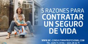 5 razones para contratar un Seguro de Vida cdmx puebla m&c consultores profesionales