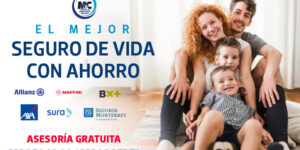 el-mejor-seguro-de-vida-con-ahorro-m&c-consultores-financieros-puebla-cdmx mexico asesoria gratuita