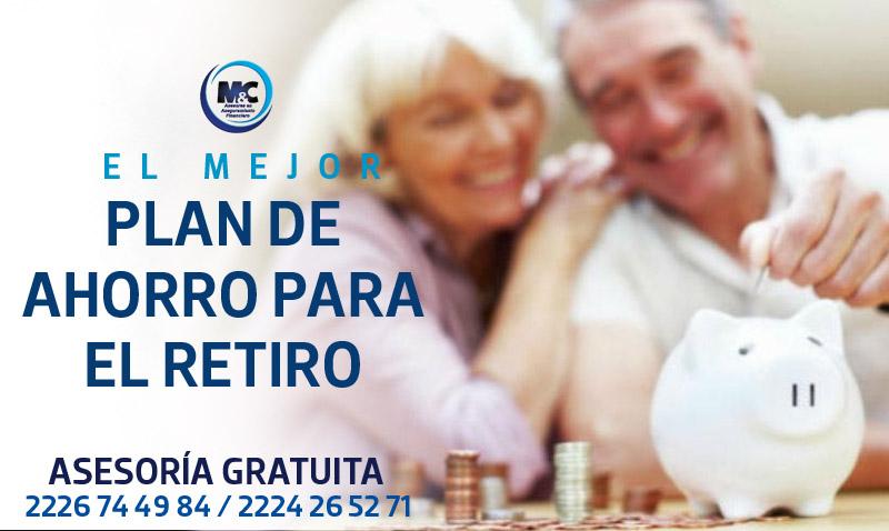 plan de ahorro para el retiro asegura tu futuro m&c consultores financieros puebla monterrey