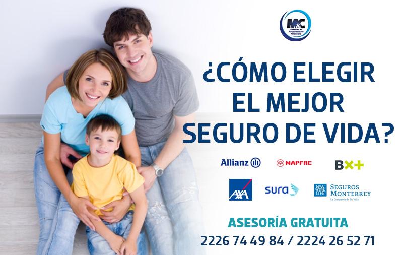 como elegir el mejor seguro de vida axa sura monterrey mapfre bx+ sura seguros en mexico condusef