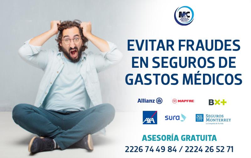evitar fraudes en seguro de gastos médicos mayores CONDUSEF axa sura monterrey mapfre bx+ sura seguros en mexico condusef