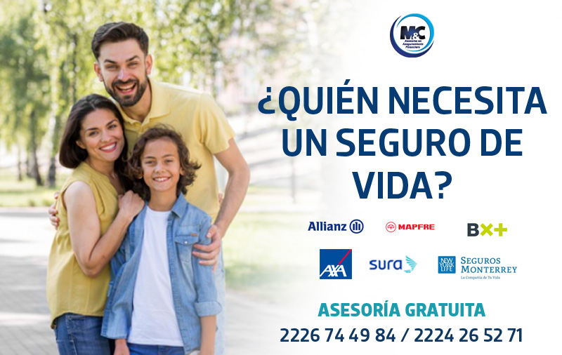 quien necesita un seguro de vida opciones condusef axa sura monterrey mapfre bx+ sura seguros en mexico condusef