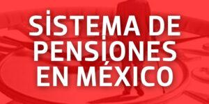 Sistema de pensiones en México de los más deficientes en América Latina m&c consultores financieros